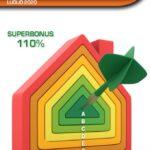 La corsa al Super Eco Bonus 110%: le 10 tappe